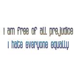 Free of Prejudice Humor