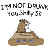 I'M NOT DRUNK...