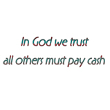 In God we trust..
