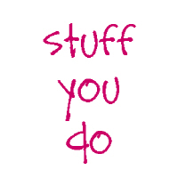 Stuff you Do