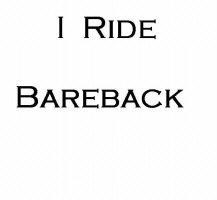 I Ride Bareback