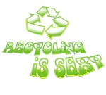Recycling is Sexy