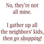 Take the neighbor kids shopping