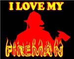 I LOVE MY FIREMAN, FIREMAN, FIREMEN, FIREFIGHTERS