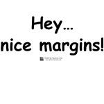 Nice margins!