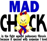 Mad Chick 1 Pulmonary Fibrosis Gifts