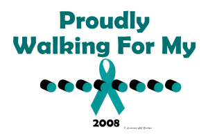 Proudly Walking For My ..........