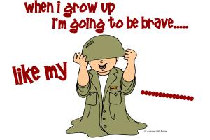 Brave Like My .......
