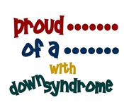 Proud.....2 Down Syndrome T-Shirts & Gifts