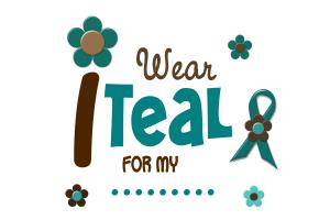 I Wear Teal.....12