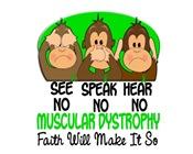 See Speak Hear No Muscular Dystrophy 1