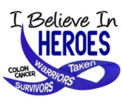 I Believe In Heroes COLON CANCER