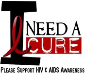 I Need A Cure HIV / AIDS T-Shirts & Gifts