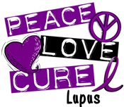 PEACE LOVE CURE LUPUS Shirts & Gifts