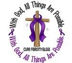 With God Fibromyalgia T-Shirts & Gifts