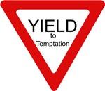 Yield to Temptation