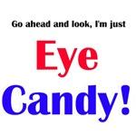 Eye Candy!