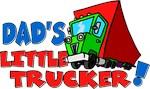 Dad's Little Trucker