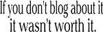 Blogging - It's not worth it.
