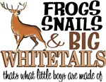Big Whitetails - Little Boys Are Made Of
