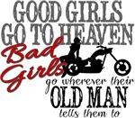 Bad Girls Go....