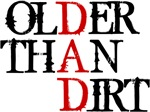 Dad - Older Than Dirt