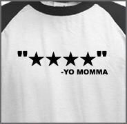 4 Star Funny Yo Mama Shirt