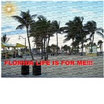FLORIDA LIFE IS FOR ME