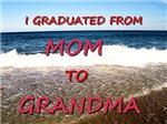 GRADUATED TO GRANDMA