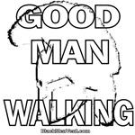 Good Man Walking