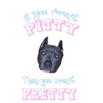 """""""If You aren't Pitty, You Aren't Pretty"""""""