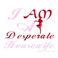 I am a desperate housewife shirts