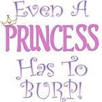 Even A Princess Burps