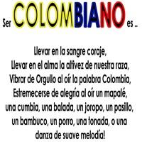 Ser Colombiano es ..
