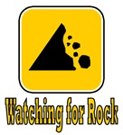 Watching for rock