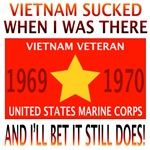 Vietnam Sucked 69 & 70 USMC Veteran
