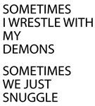 Wrestle My Demons