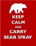 Keep Calm and Carry Bear Spray