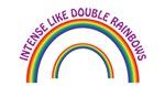 Intense Like Double Rainbows