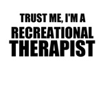 Trust Me, I'm A Recreational Therapist