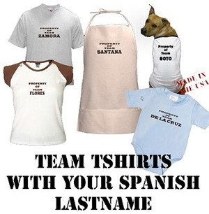 Spanish Last Names on Tshirts and Things