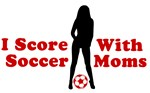 I Score With Soccer Moms