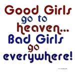 Good Girls Go...