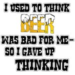 I Used to Think Beer