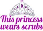 Princess Wears Scrubs