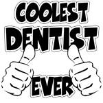 Coolest Dentist Ever