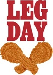 Fried Chicken Leg Day