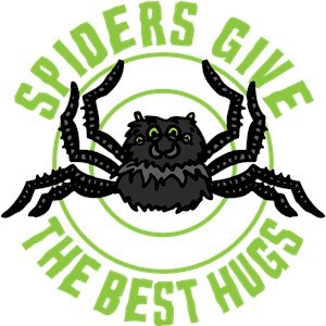 Spiders Give The Best Hugs