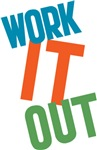 Work It Out T-shirts