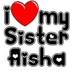 I Heart My Sister Aisha